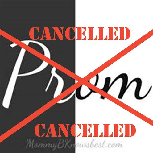 Prom cancelled because, what's the point?