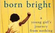Born Bright by C. Nicole Mason